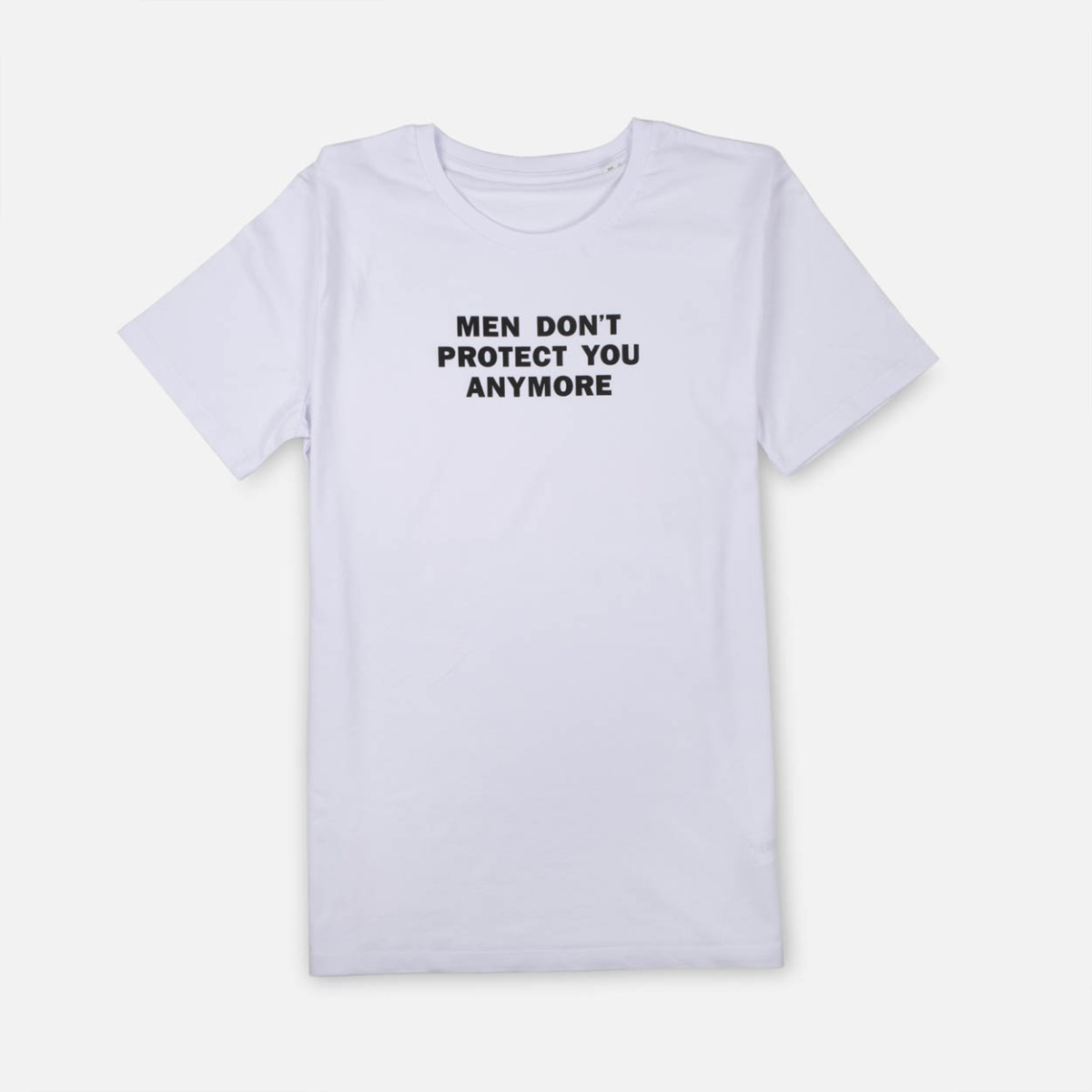 "Camiseta ""Men don't protect you anymore"""