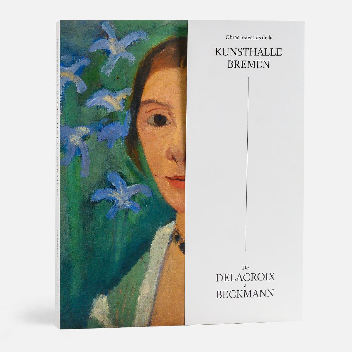 Obras maestras de la Kunsthalle Bremen: de Delacroix a Beckmann