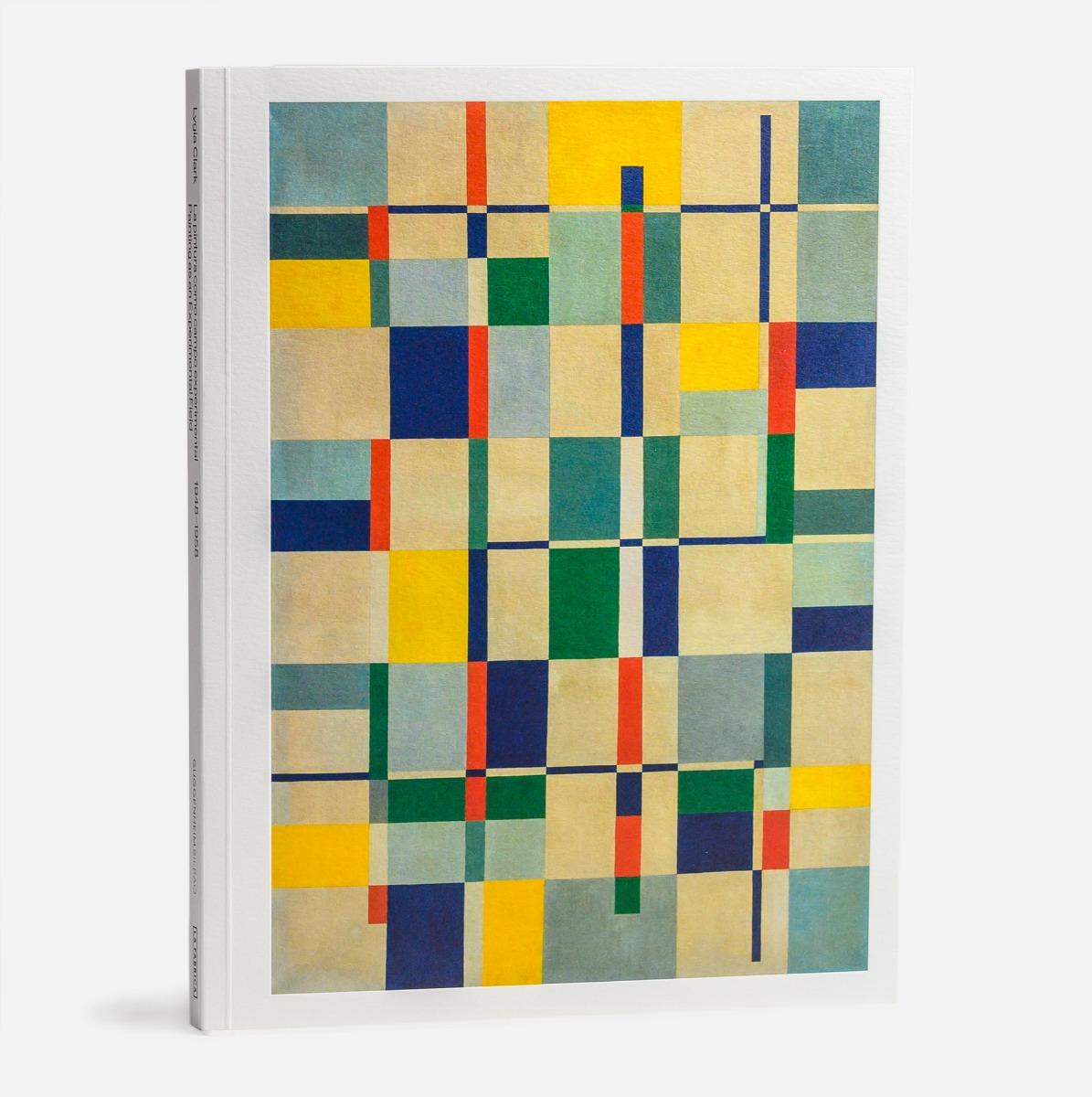 Lygia Clark. La pintura como campo experimental, 1948–1958